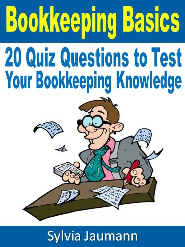 Bookkeeping Basics - 20 Quiz Questions to Test Your Bookkeeping Knowledge