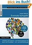 Evernote kompakt: Perfektes Informati...