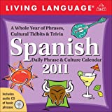 Living Language: Spanish: 2011 Day-to-Day Calendar (Living Language (Calendars))