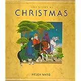 The Story of Christmas ~ Geraldine McCaughrean