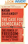 The Case For Democracy: The Power of...