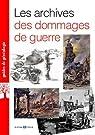 Les archives des dommages de guerre par Mergnac