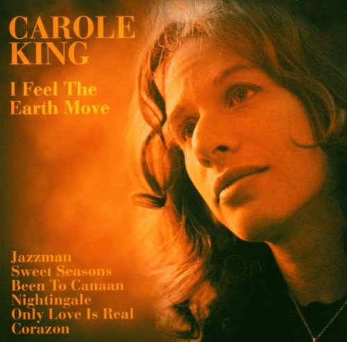 I Feel the Earth Move by Carole King