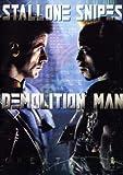 Demolition Man...