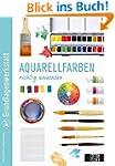 Grundlagenwerkstatt: Aquarellfarben r...
