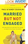 Married But Not Engaged: Why Men Chec...