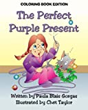 The Perfect Purple Present: Coloring Book Edition
