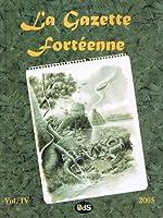 La Gazette Fortéenne Volume 4
