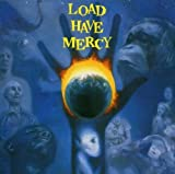 Load Have Mercy By Load (2002-11-21)