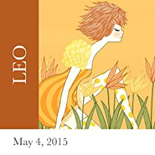 Leo: May 4, 2015  by Tali Edut, Ophira Edut Narrated by Lesa Wilson