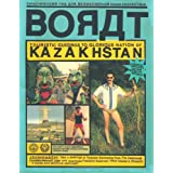 "Borat: Touristic Guidings to Minor Nation of U.S. and A./Glorious Nation of Kazakhstanvon ""Borat Sagdiyev"""