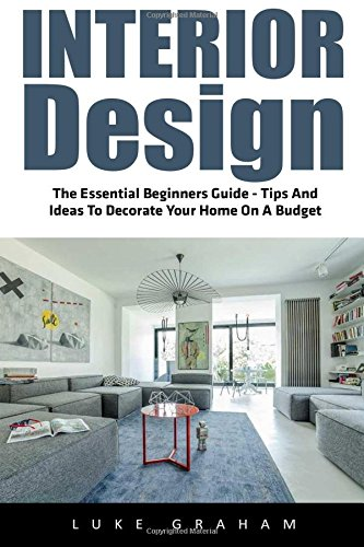 interior-design-the-essential-beginners-guide-tips-and-ideas-to-decorate-your-home-on-a-budget-inter
