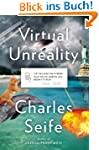 Virtual Unreality: Just Because the I...
