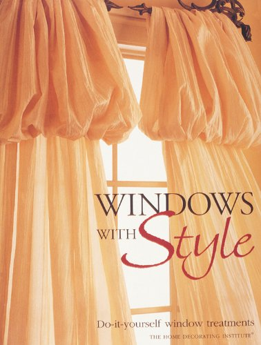 Windows with Style: Do-ItYourself Window Treatments
