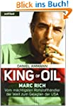 King of Oil: Marc Rich - Vom m�chtigs...