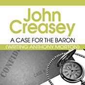 A Case for the Baron: Baron, Book 10 | John Creasey
