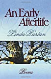An Early Afterlife: Poems (Norton Paperback)