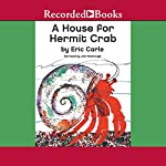 A House for Hermit Crab | Eric Carle