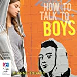 How to Talk to Boys | Dianne Todaro