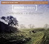 Blank & Jones - 2008 - Soundcolours presents Chilltronica No.1 [Soundcolours]