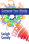 Compose Your Words (English Edition)