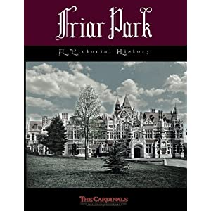 Friar Park: A Pictorial History