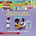 The No. 1 Ladies' Detective Agency 8: A Very Rude Woman & Talking Shoes (Dramatised) Radio/TV Program by Alexander McCall Smith Narrated by Claire Benedict, Nadine Marshall