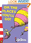 Oh, The Places You'll Go!: Yellow Bac...