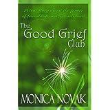The Good Grief Club ~ Monica Novak