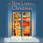 The Nine Lives of Christmas | Sheila Roberts