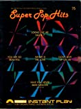 img - for SUPER POP HITS (Songbook) (Easy Instant Play For Organ, Piano, Guitar & Vocal) book / textbook / text book