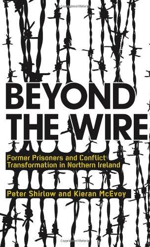 超越电线: 前囚犯和北爱尔兰冲突转化