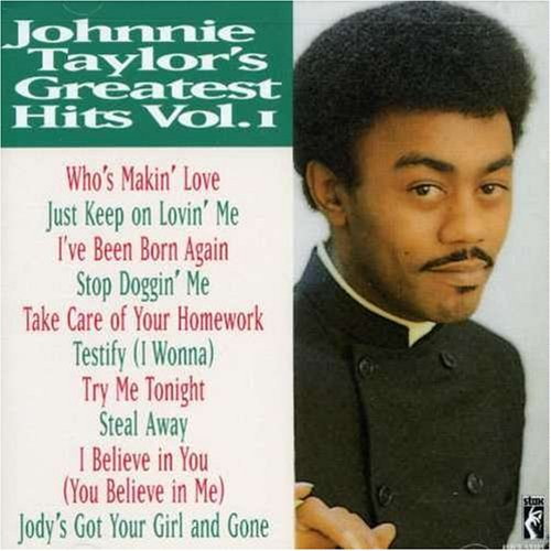 Johnnie Taylor - Johnnie Taylor - Greatest Hits, Vol. 1 - Zortam Music