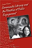 img - for Community Literacy and the Rhetoric of Public Engagement book / textbook / text book