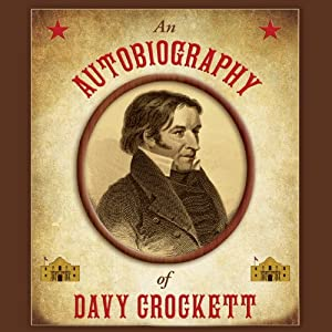 An Autobiography of Davy Crockett | [Stephen Brennan (editor)]