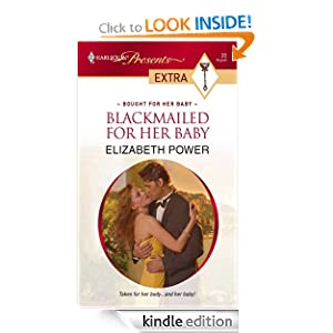 Blackmailed For Her Ba|||(Harlequin Presents Extra) Elizabeth Power