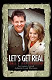 img - for Let's Get Real: Our Journey Toward Authenticity and Wholeness book / textbook / text book