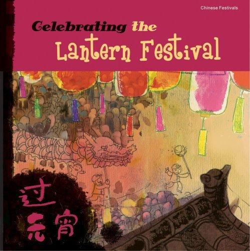 celebrating-the-lantern-festival-chinese-festivals-by-sanmu-tang-2010-09-10
