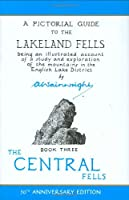 A Pictorial Guide to the Lakeland Fells, Book 3: The Central Fells