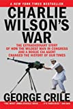 Charlie Wilson's War (0613998057) by Crile, George