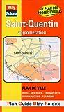 echange, troc Plans Blay Foldex - Plan de ville : St-Quentin (avec un index)