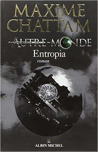 Autres Mondes - Maxime Chattam - Tome 1, 2, 3 et 4