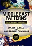 img - for By Colbert C. Held Middle East Patterns: Places, Peoples, and Politics (Fifth Edition, Fifth Edition) book / textbook / text book