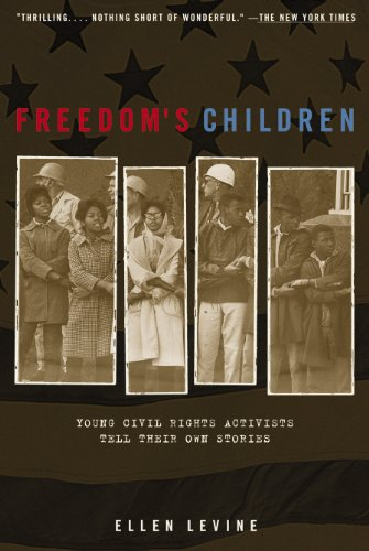 freedoms-children-young-civil-rights-activists-tell-their-own-stories