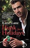Hunk for the Holidays (Hunk for the Holidays Series Book 1)