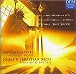 Lotti : Missa Sapientiae / Bach : Mag...