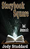 Storybook Square: Adventures in Oz