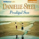 Prodigal Son: A Novel Audiobook by Danielle Steel Narrated by Mel Foster