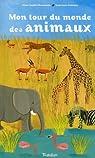 Mon tour du monde des animaux par Baumann