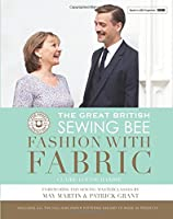 The Great British Sewing Bee: Fashion with Fabric